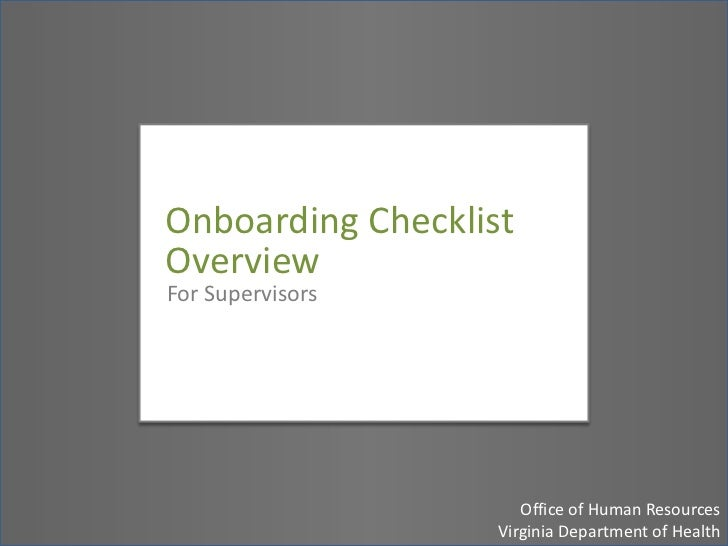 Onboarding Checklist Overview for Human Resources Analysts<br />Office of Human Resources, Virginia Department of Health<b...