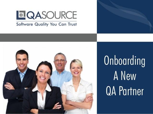 Onboarding A New QA Partner