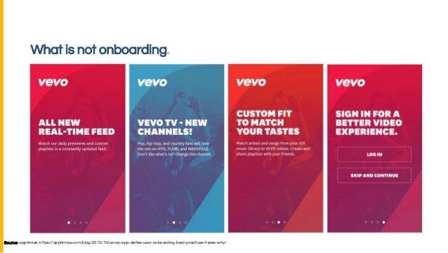 What is not onboarding. Source: apptimize: https://apptimize.com/blog/2015/10/vevos-app-defies-user-onboarding-best-practi...