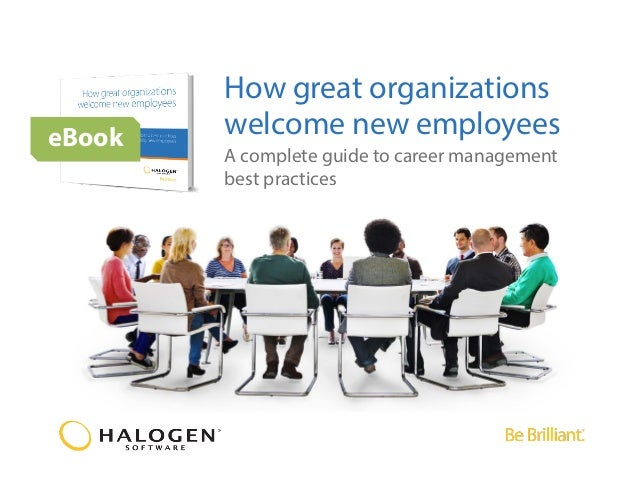 How great organizations welcome new employeeseBook A complete guide to career management best practices
