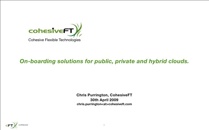 Cohesive Flexible Technologies      On-boarding solutions for public, private and hybrid clouds.                          ...