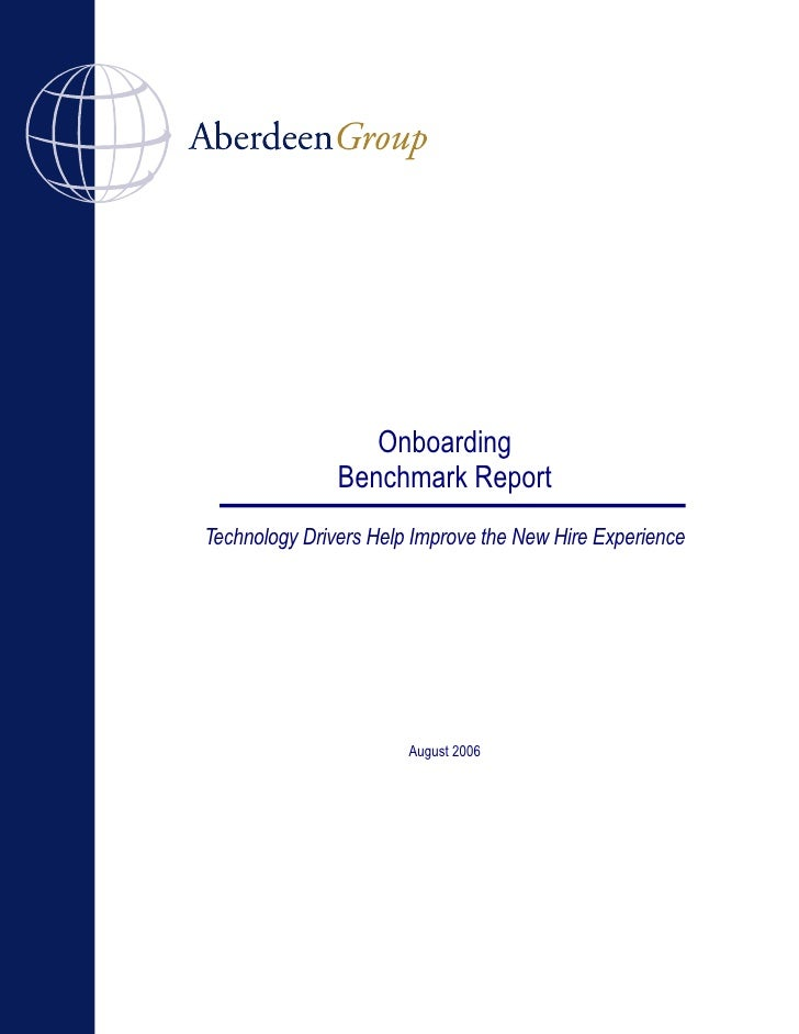 Onboarding                Benchmark Report Technology Drivers Help Improve the New Hire Experience                        ...