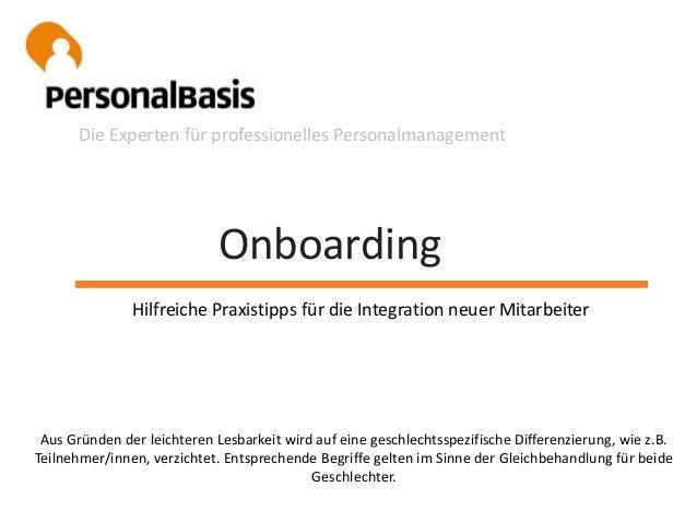 Onboarding Die Experten für professionelles Personalmanagement Hilfreiche Praxistipps für die Integration neuer Mitarbeite...