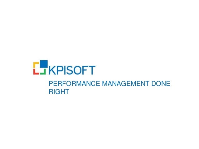 PERFORMANCE MANAGEMENT DONE RIGHT