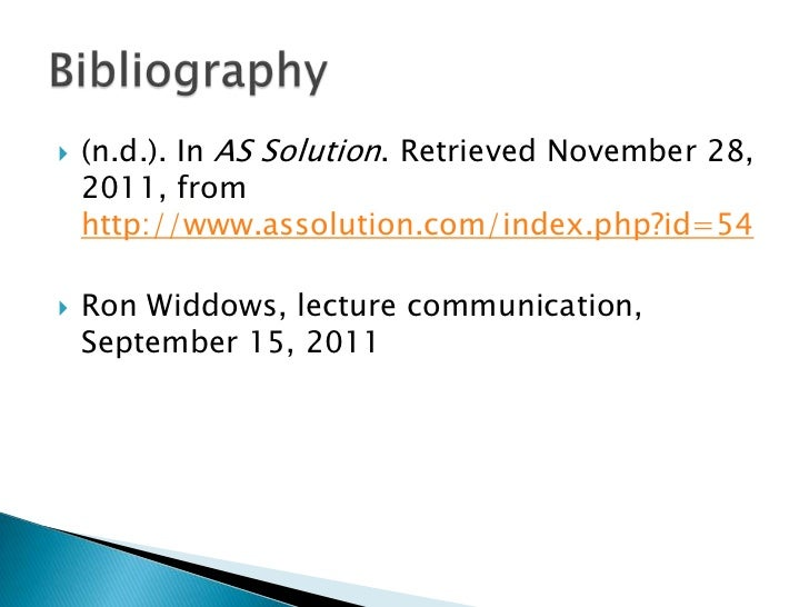    (n.d.). In AS Solution. Retrieved November 28,    2011, from    http://www.assolution.com/index.php?id=54   Ron Widdo...