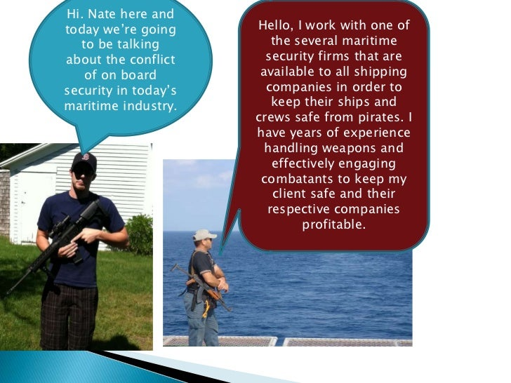 Hi. Nate here andtoday we're going     Hello, I work with one of   to be talking         the several maritimeabout the con...
