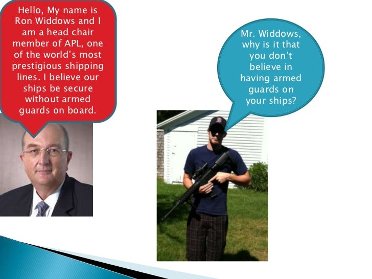 Hello, My name is Ron Widdows and I   am a head chair      Mr. Widdows,member of APL, one      why is it thatof the world'...