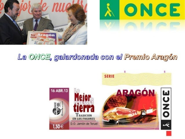 La ONCE, galardonada con el Premio Aragón