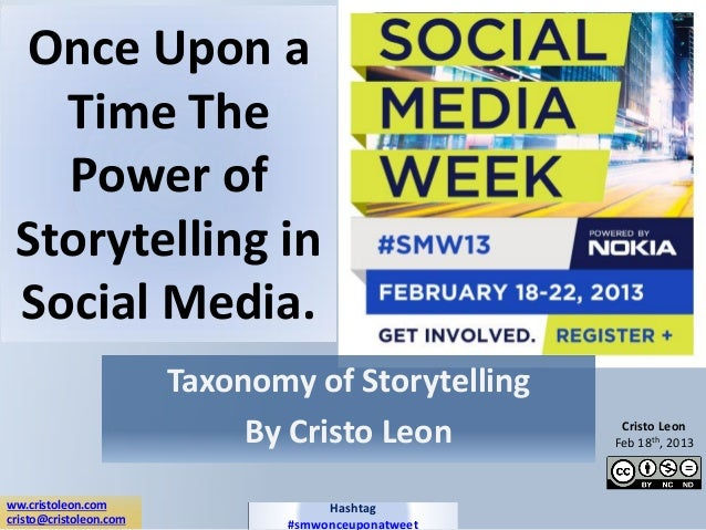 Once Upon a   Time The   Power of Storytelling in Social Media.                        Taxonomy of Storytelling           ...