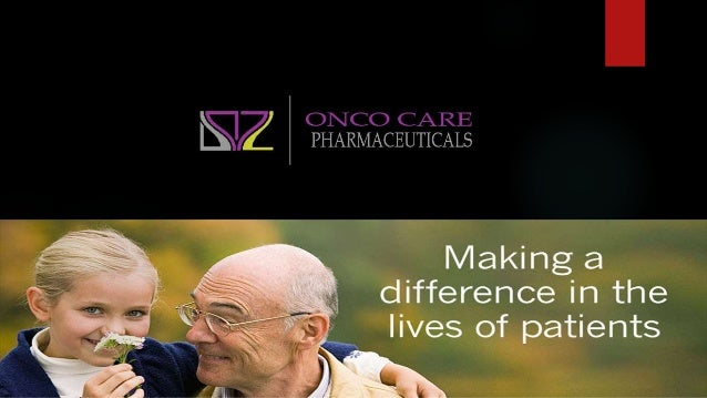 Introduction of the Company  Core function is to import market medications internationally  Onco Care is built upon the ...