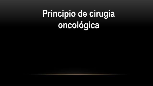 Principio de cirugía oncológica