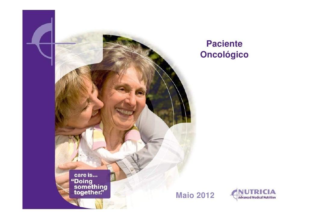 Paciente     OncológicoMaio 2012