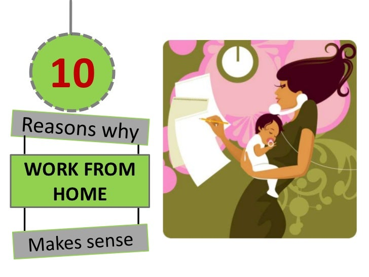 10WORK FROM  HOME