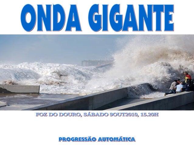 Uma onda gigante galgou no sábado um muro na zona do Passeio Alegre, junto ao novo molhe da Foz, na cidade do Porto, ferin...