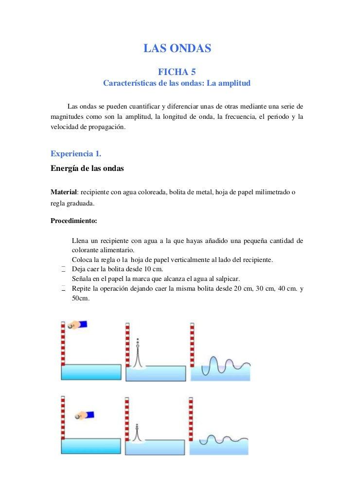 LAS ONDAS<br />FICHA 5<br />Características de las ondas: La amplitud<br />Las ondas se pueden cuantificar y diferenciar u...