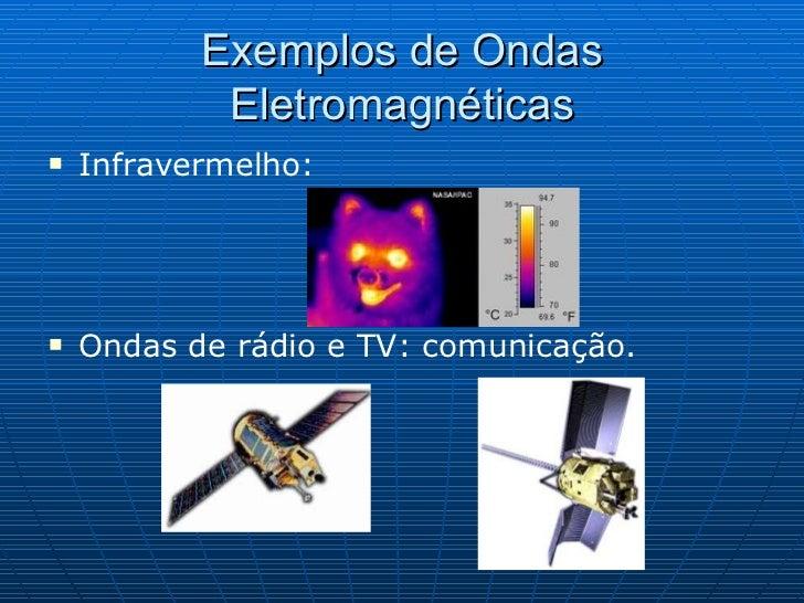 Ondas mecanicas e eletromagneticas exemplos
