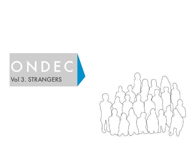 O N D E C Vol 3. STRANGERS