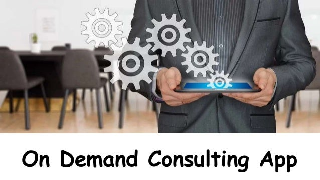 On Demand Consulting App
