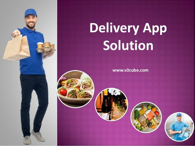 Delivery App Solution www.v3cube.com