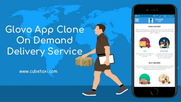 Glovo App Clone On Demand Delivery Service www.cubetaxi.com