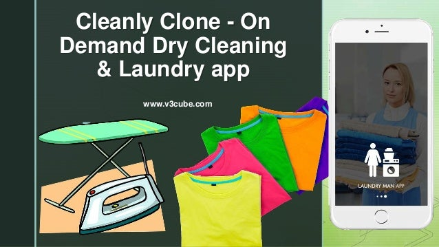 z Cleanly Clone - On Demand Dry Cleaning & Laundry app www.v3cube.com