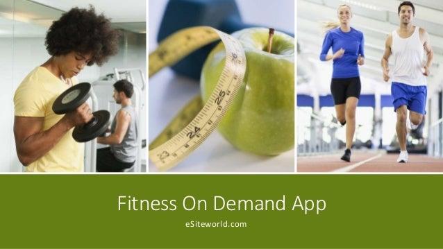 Fitness On Demand App eSiteworld.com
