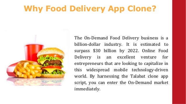 Why Food Delivery App Clone? The On-Demand Food Delivery business is a billion-dollar industry. It is estimated to surpass...