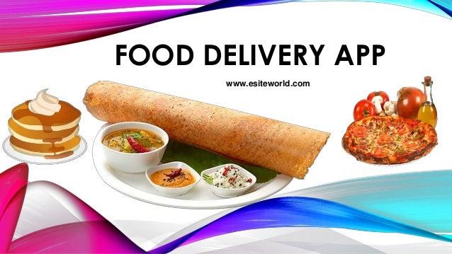 FOOD DELIVERY APP www.esiteworld.com