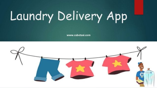 Laundry Delivery App www.cubetaxi.com