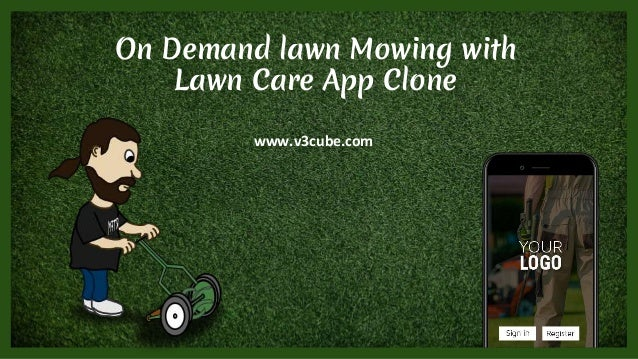 On Demand lawn Mowing with Lawn Care App Clone www.v3cube.com