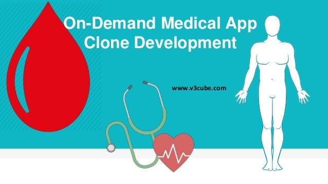 On-Demand Medical App Clone Development www.v3cube.com
