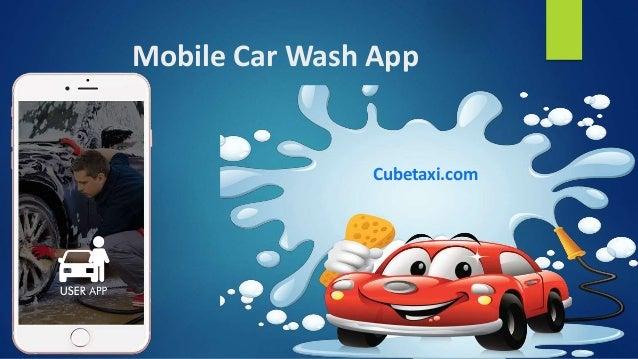 Mobile Car Wash App Cubetaxi.com