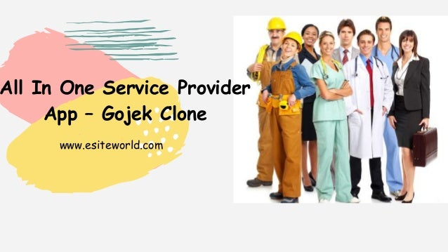 www.esiteworld.com All In One Service Provider App – Gojek Clone