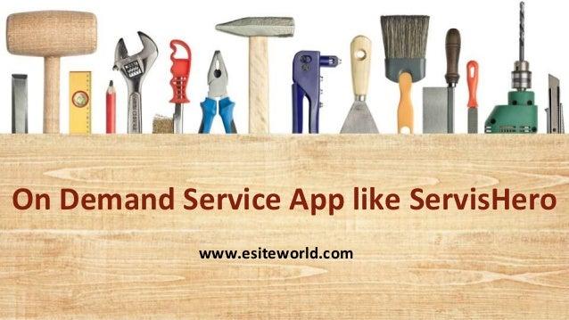 On Demand Service App like ServisHero www.esiteworld.com