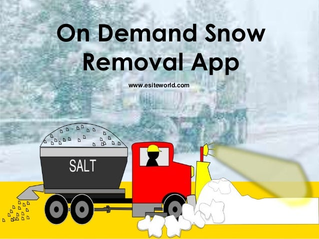 On Demand Snow Removal App www.esiteworld.com