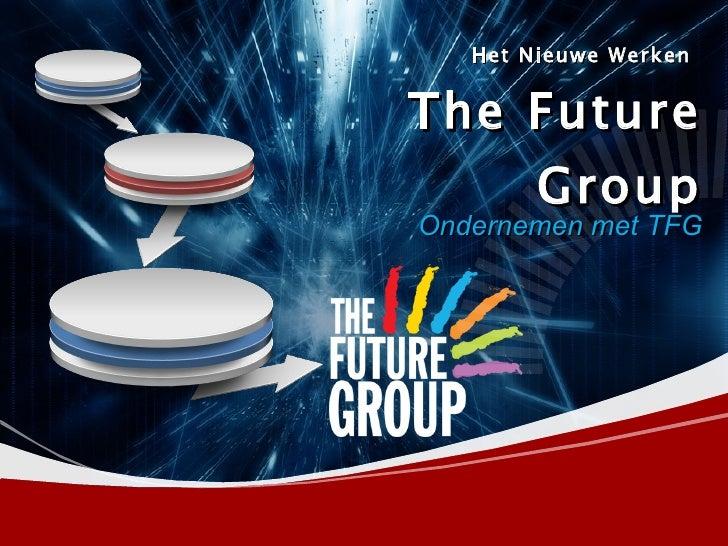 Het Nieuwe Werken   The Future Group Ondernemen met TFG