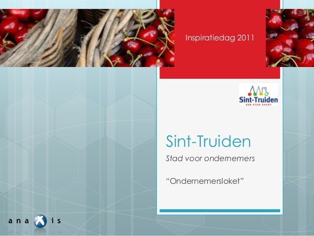 """Sint-Truiden Stad voor ondernemers """"Ondernemersloket"""" Inspiratiedag 2011"""