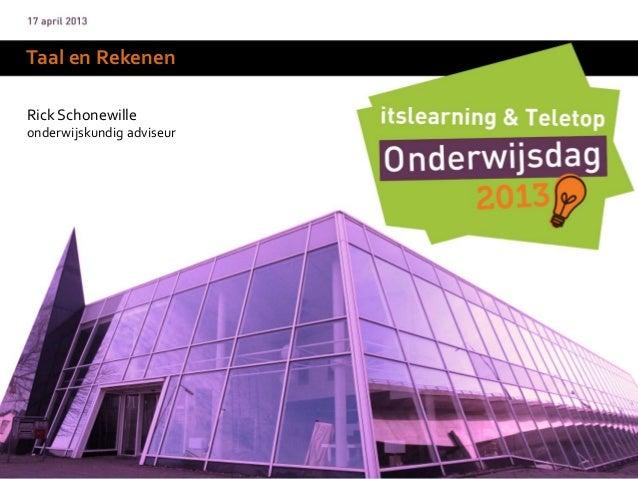 Taal en RekenenRick Schonewilleonderwijskundig adviseur