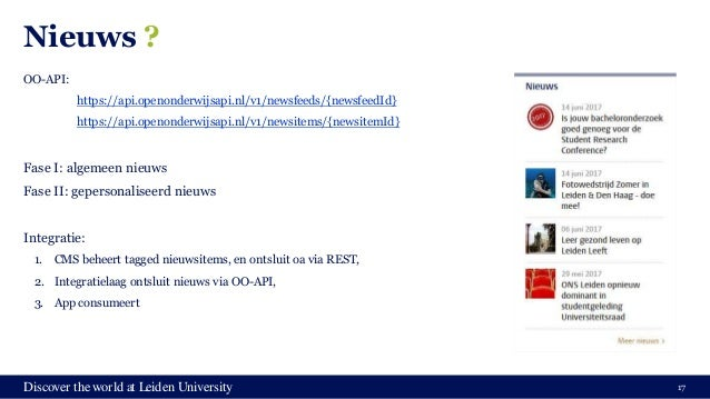 Discover the world at Leiden University Nieuws ? OO-API: https://api.openonderwijsapi.nl/v1/newsfeeds/{newsfeedId} https:/...