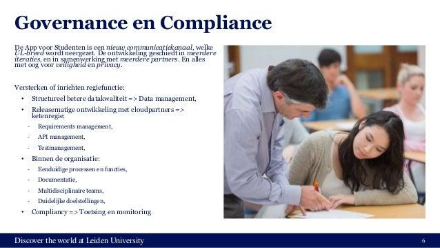Discover the world at Leiden University Governance en Compliance De App voor Studenten is een nieuw communicatiekanaal, we...