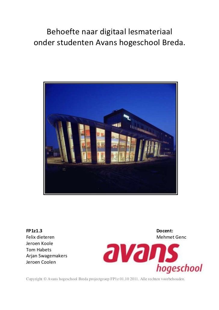 Behoefte naar digitaal lesmateriaal    onder studenten Avans hogeschool Breda.FP1z1.3                                     ...