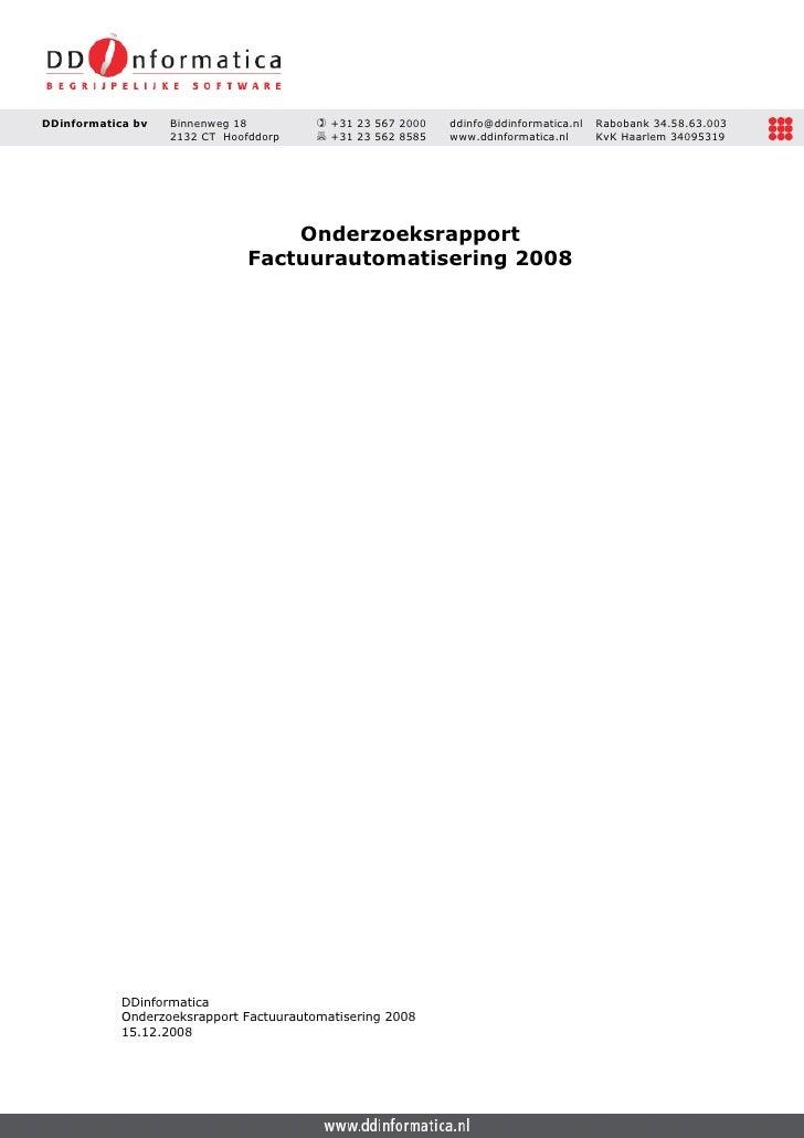 DDinformatica bv   Binnenweg 18            +31 23 567 2000   ddinfo@ddinformatica.nl   Rabobank 34.58.63.003              ...
