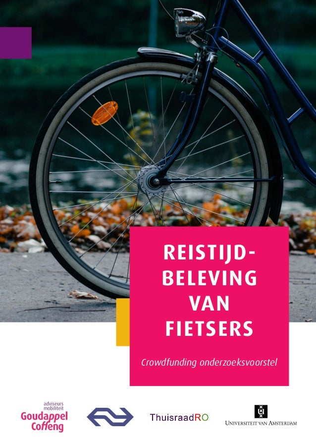 REISTIJD- BELEVING VAN FIETSERS Crowdfunding onderzoeksvoorstel