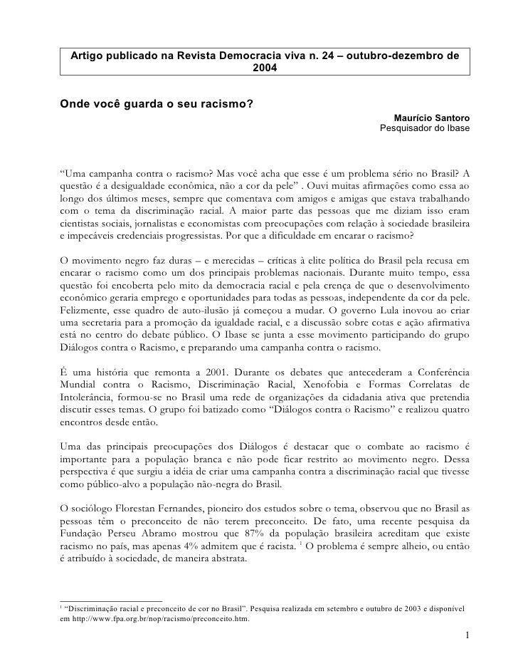 Artigo publicado na Revista Democracia viva n. 24 – outubro-dezembro de                                      2004   Onde v...