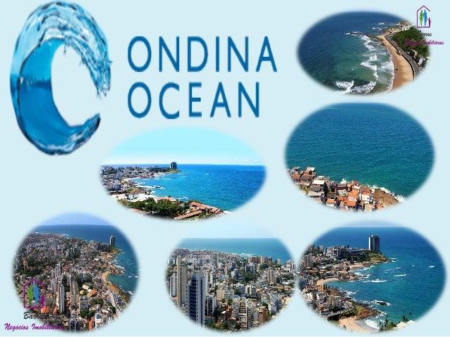 Ondina ocean - Qualidade de vida em uma localização privilegiada.