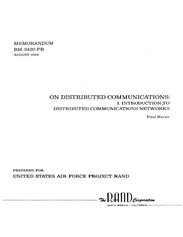 On Distributed Communications I Baran