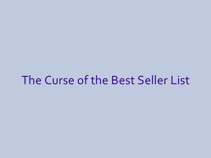 The Curse of the Best Seller List