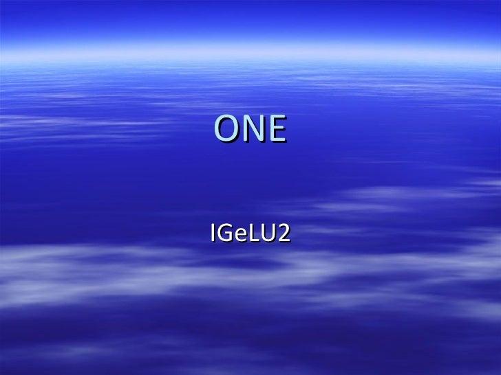 ONE IGeLU2