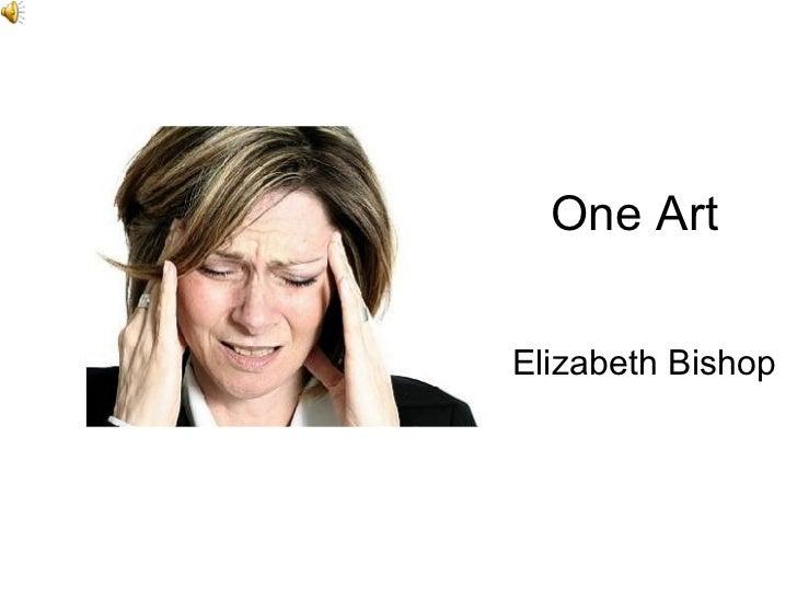 One Art Elizabeth Bishop