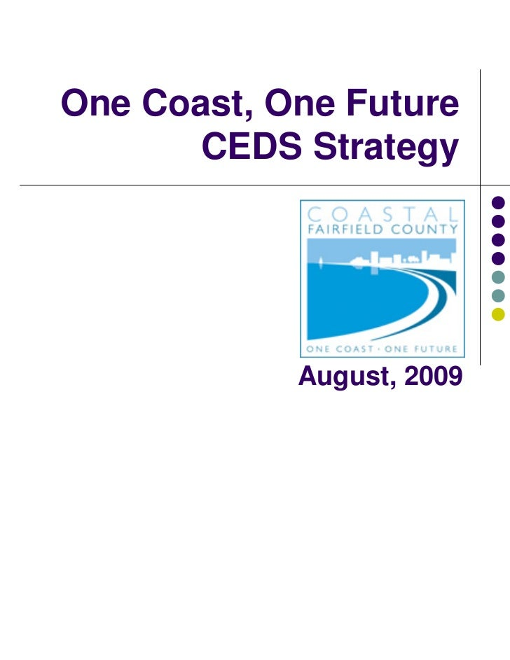 One Coast, One Future       CEDS Strategy            August, 2009